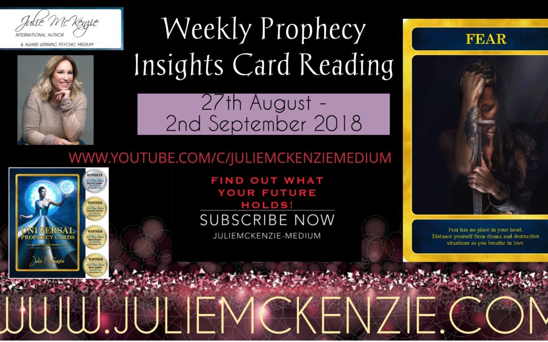 Weekly Prophecy Insights Card Reading 27th August – 2nd September 208 with Julie McKenzie