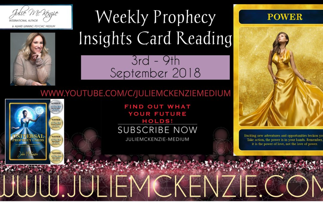 Weekly Prophecy Insights Card Reading 3rd – 9th September 2018 with Julie McKenzie