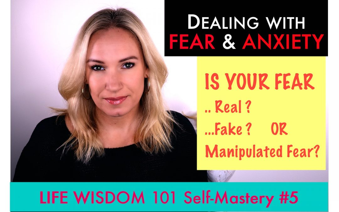 ?Fear, anxiety & manipulation?life coaching motivation LW101#5