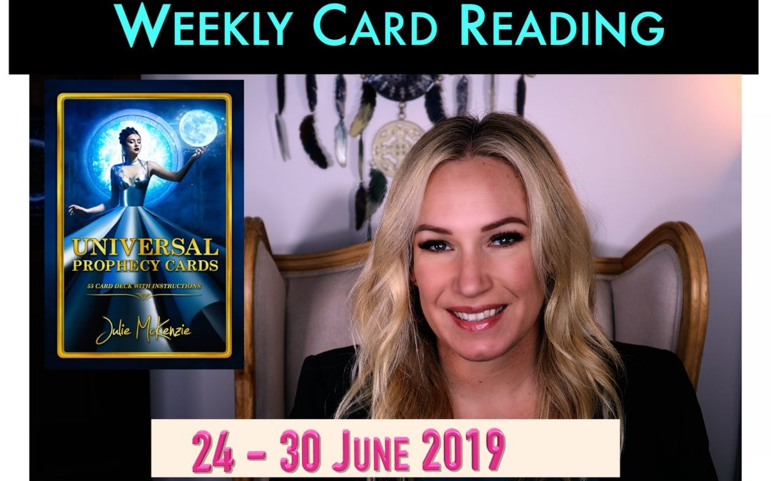 🌸Weekly Psychic Card Readings 24-30 June with Julie McKenzie