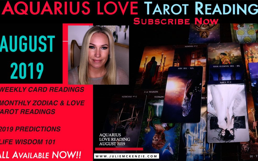 AQUARIUS LOVE Reading AUG 2019 – Fight for Love you Want!