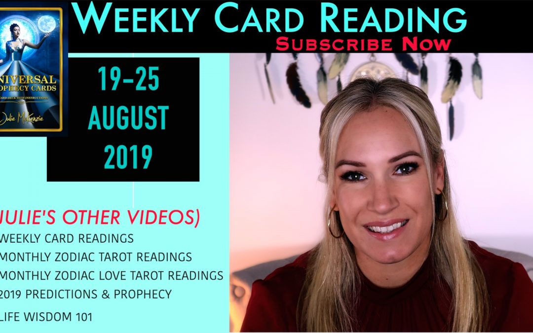 Weekly Card Reading 19-25 AUG 2019…Its all about LOVE!