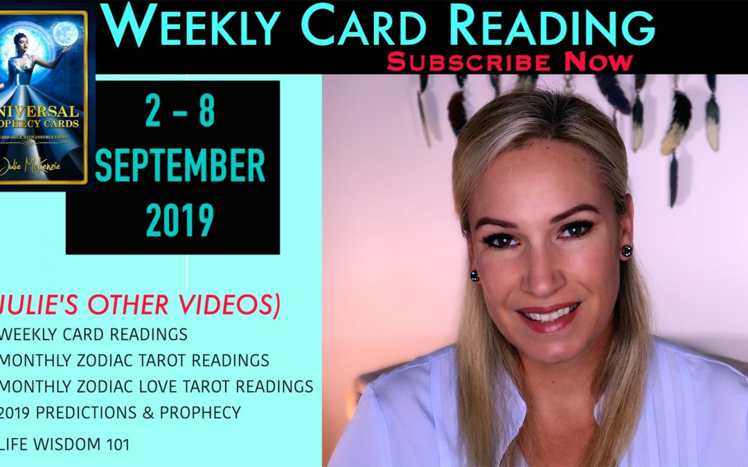 Card Reading 2-8 SEPT .. NEW BEGINNINGS Positive Energy Ahead!