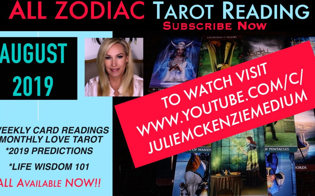 ALL ZODIAC Signs August 2019 Tarot NOW AVAILABLE