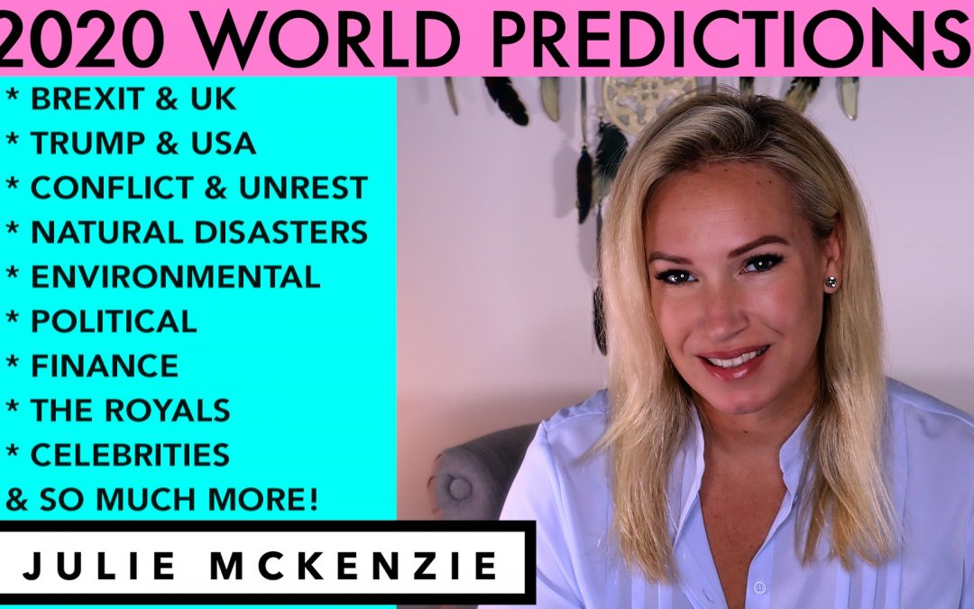 2020 World Psychic Predictions with Julie McKenzie